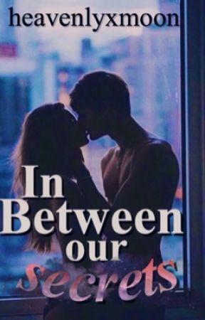 In between our secrets by heavenlyxmoon