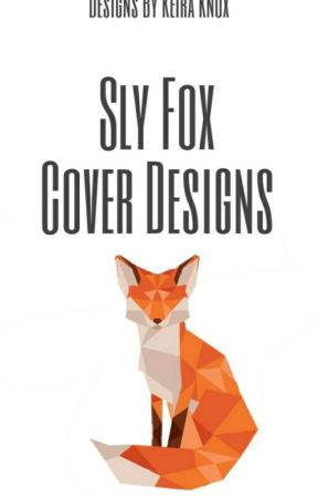 Sly Fox Cover Designs by KeiraKnox1