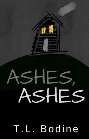 Ashes, Ashes by TLBodine