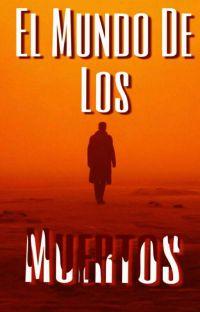 El Mundo De Los Muertos cover