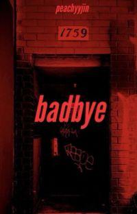 badbye | ❊namjooncentric❊ cover