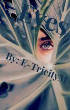 Eyes by ETricityM