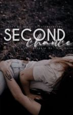 Second Chances by Silhouette_Girl13