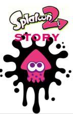 Splatoon 2 Story: A human lives by ImSomeone29
