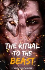 The Ritual To The Beast | ✓ by 1fandombookgirl