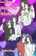 ~~Three Couples, One Valentine~~ by NeroSeragaki
