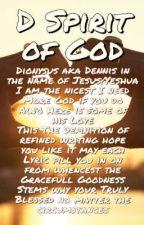 D Spirit of God Book 1 by DennisHVentura