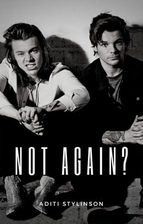Not Again? || l.s by AditiStylinson