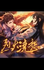 Lie Huo Jiao Chou/烈火浇愁 by priest (English Translation) by VermilionBird_Trans
