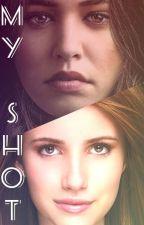 My Shot - A Josie Saltzman Love Story by Hosie_4_life