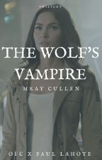 The Wolf's Vampire by Lone-wolf-fanfics