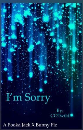 I'm sorry by COTwild