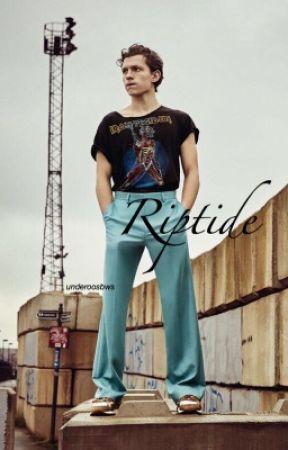 riptide || tom holland by marvelbws