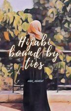 Hijabi Bound By Ties by hiba_ashraf