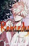 Remedy: Katsuki Bakugou x Reader cover