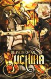 The Path of an Uchiha - A Naruto Fanfiction cover