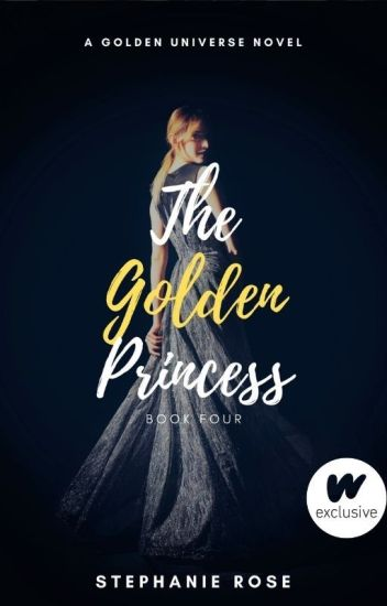 The Golden Princess (#4 in the GOLDEN series) ✔