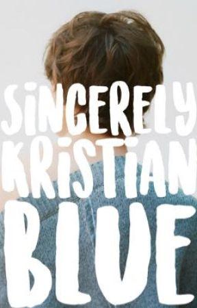 Sincerely, Kristian Blue by talyanochka