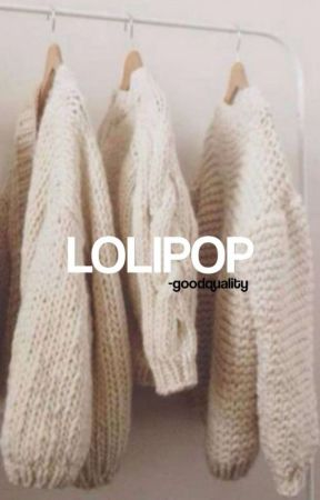 lolipop • imagines by -goodquality