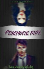 PSYCHOTIC KIDS \ DEADLY CLASS by grizam