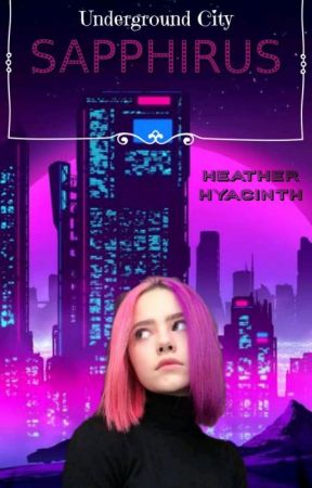Sapphirus: Underground City by heather_hyacinth