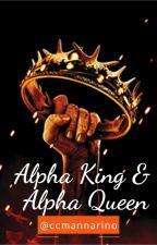 Alpha King & Alpha Queen by ccmannarino