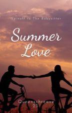 Summer Love✔️ by queenschreave23