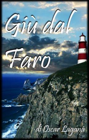 Giù dal Faro by Oscare06