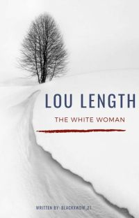 Lou Length: The White Woman cover