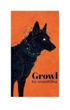 Growl(BoyxBoy) von VanitasWang