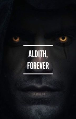 Aldith, Forever. (The Witcher.)  by antichristsuperfxck