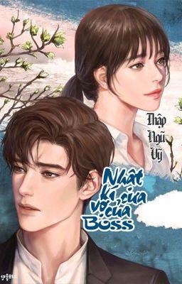 Đọc truyện [Full - H+] Nhật kí cưa vợ của Boss