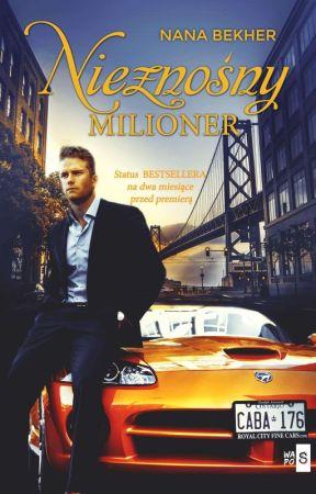 Nieznośny milioner - WYDANA 📚 by Nana_Bekher