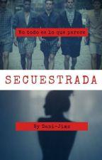 Secuestrada by Dani-Jimz18