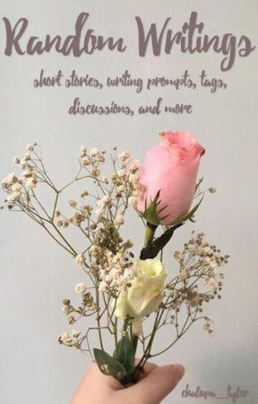 Random Writings by chalupa_tyler