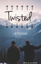 Twisted by _lilo_writes_