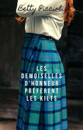 Les demoiselles d'honneur préfèrent les kilts by BettyPiccioli