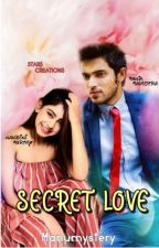 Secret love (Completed) by manumystery
