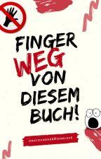 Finger weg von diesem Buch! by DracoundHermioneLove