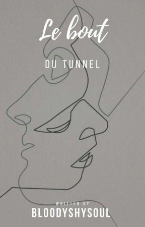 le bout du tunnel by bloodyshysoul