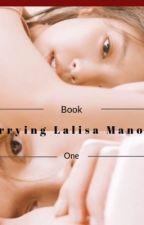 Marrying Lalisa Manoban by Hakuna1122