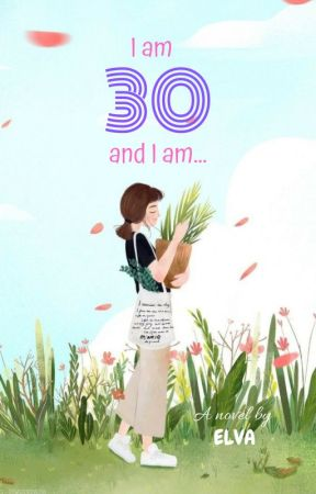 I am 30 and I am... by eeelll96