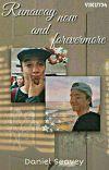 •Runaway now and forevermore• [En Edición] 《Daniel Seavey》 cover