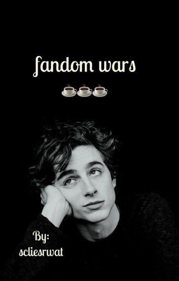 Fandom Wars - spilling the tea