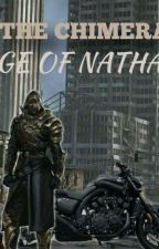 THE CHIMERA: AGE OF NATHAN by x_X_DarkPrince_X_x