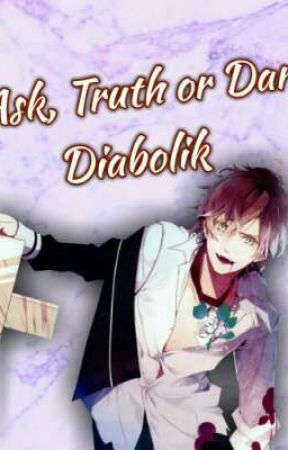 ✞ Ask, Truth or Dare [Diabolik Lovers]! ✞ by Corrupted-Icarus