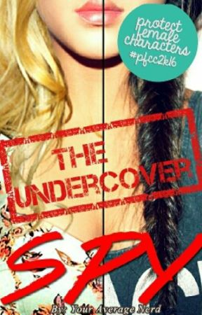The Undercover Spy by YourAverageNerd_