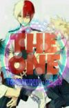 The One ( Todobakudeku × Reader ) (oneshots/short story) COMPLETED cover