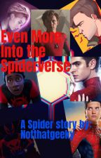 Even More Into the Spider Verse by LeonaandtheTophat