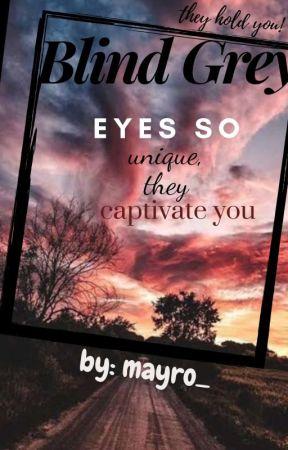Blind Grey by mayro_